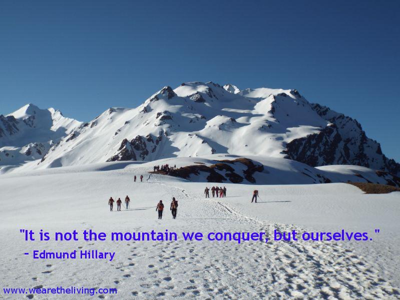 Mountain inside you - Edmund Hillary
