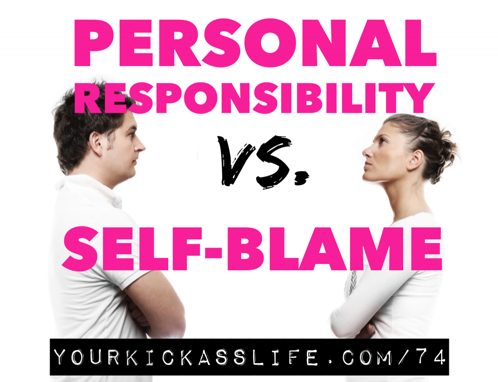 Personal Responsibility Vs. Blame